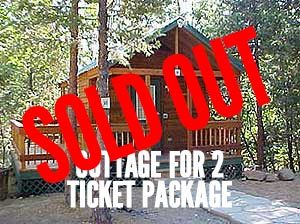 Cottage for 2 ticket package sold out